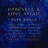 Hercules and Love Affair - Blue Songs