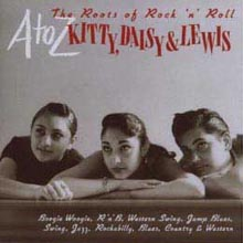Kitty, Daisy & Lewis - The Roots Of Rock 'n' Roll