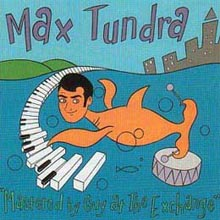 Max Tundra - Mastered by Guy at The Exchange