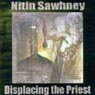 Nitin Sawhney - Displacing The Priest
