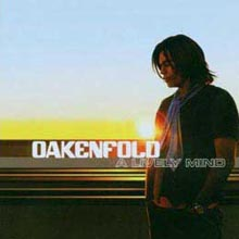 Paul Oakenfold - A Lively Mind