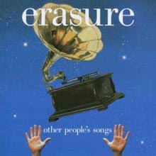Erasure - Other Peoples Songs