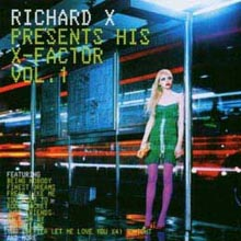 Richard X Presents His X-Factor Vol. 1