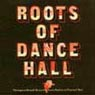 Various Artists - Roots of Dancehall