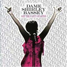 Dame Shirley Bassey - Get The Party Started