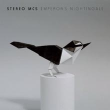 Stereo Mc' - Emperor's Nightingale