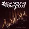 New Young Pony Club - The Optomist