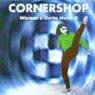 Cornershop - Woman's Gotta Have It